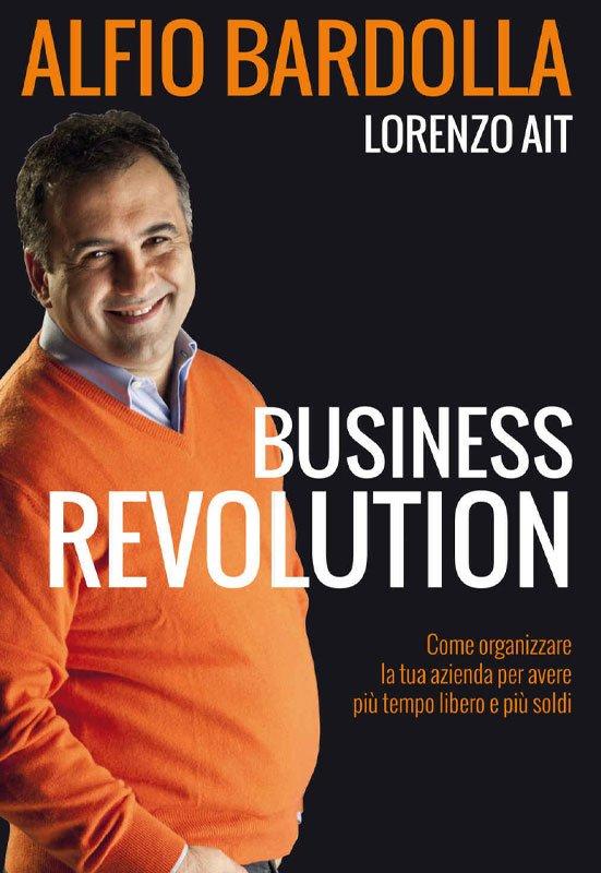Business Revolution- Alfio Bardolla