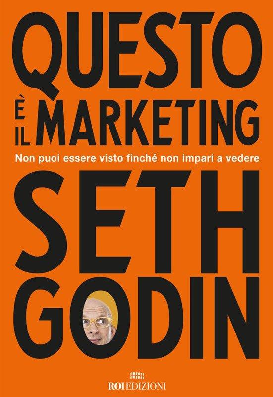 Questo è il Marketing - Seth Godin