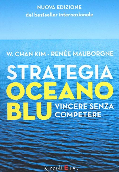 Strategia Oceano Blu Kim Mauborgne